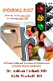 Dynamic Diet: A Dietary Guide and Workbook for Patients with Irritable Bowel Syndrome