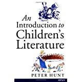 An Introduction to Children's Literature (Paperback) (OPUS)by Peter Hunt