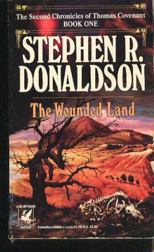 THE WOUNDED LAND (Wounded Land), STEPHEN R. DONALDSON