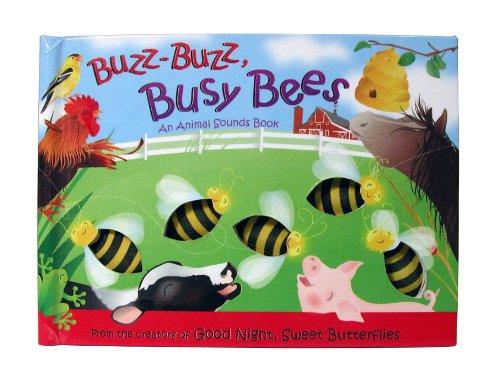 Buzz-Buzz, Busy Bees: An Animal Sounds Book