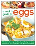 img - for A Cook's Guide to Eggs book / textbook / text book