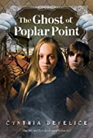 The Ghost of Poplar Point (Ghost Mysteries)