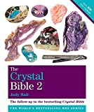 Godsfield Crystal Bible: Volume 2: Featuring Over 200 Additional Healing Stones (Godsfield Bible Series) (1841813508) by Hall, Judy