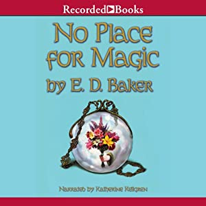 No Place for Magic: Tales of the Frog Princess, Book 4 | [E. D. Baker]