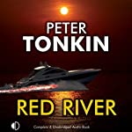 The Red River: A Richard Mariner Adventure, Book 23 (       UNABRIDGED) by Peter Tonkin Narrated by Jonathan Keeble