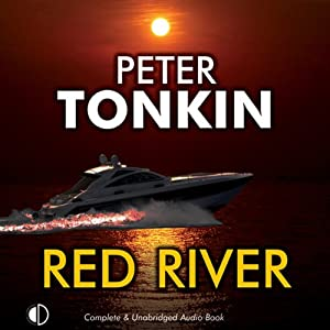 The Red River: A Richard Mariner Adventure, Book 23 | [Peter Tonkin]