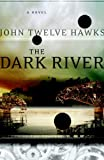 The Dark River: Book Two of the Fourth Realm