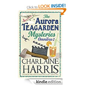 The Aurora Teagarden Mysteries: Omnibus 2: Dead Over Heels, A Fool and his Honey, Last Scene Alive, Poppy Done to Death