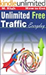 How to Get Unlimited Free Traffic Eve...