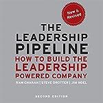 The Leadership Pipeline 2E: How to Build the Leadership Powered Company | Ram Charan,Stephen Drotter,James Noel