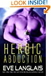 Heroic Abduction (Alien Abduction)