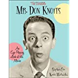 The Incredible Mr. Don Knotts: An Eye-Popping Look at His Movies