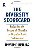 The Diversity Scorecard (Improving Human Performance)
