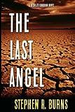 img - for The Last Angel: A Desolate Kingdom Novel, Vol. I book / textbook / text book