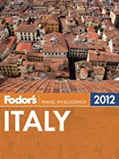 Fodor's Italy 2012 (Full-color Travel Guide)