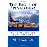 The Eagle of Spinalonga: Some people were born to soar, no matter what.by Nike Azoros