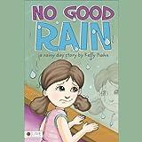 No-Good-Rain