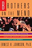 img - for Brothers on the Mend : Understanding and Healing Anger for African-American Men and Women book / textbook / text book