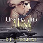 Unchained Melody | R. E. Hargrave
