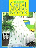 American School of Needlework Presents The Great Afghan Book (0806965002) by American School of Needlework