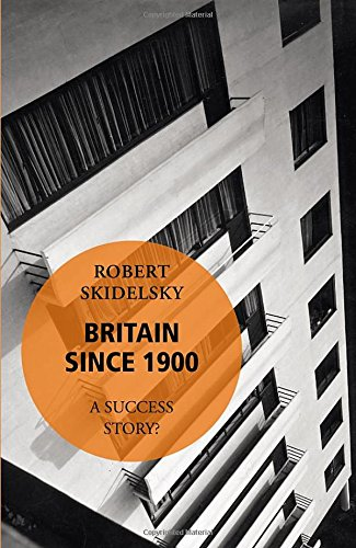Britain since 1900: A Success Story?