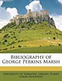 Bibliography of George Perkins Marsh