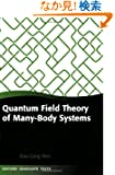 Quantum Field Theory of Many-body Systems: From the Origin of Sound to an Origin of Light and Electrons (Oxford Graduate T...