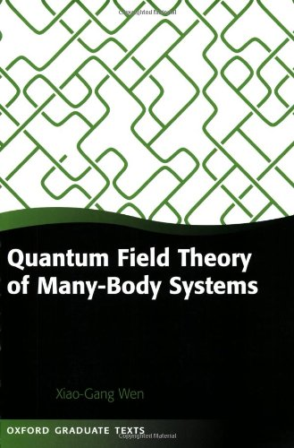 Quantum Field Theory of Many-body Systems: From the Origin of Sound to an Origin of Light and Electrons (Oxford Graduate Texts) PDF