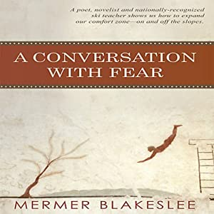 A Conversation with Fear Audiobook