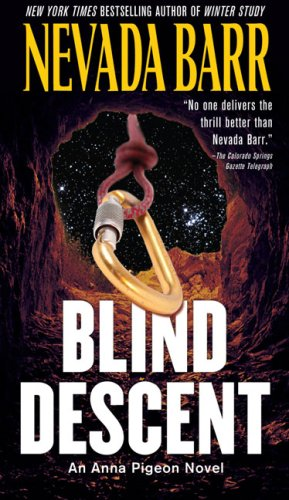 Blind Descent (An Anna Pigeon Novel)