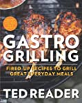 Gastro Grilling: Great Recipes for Gr...