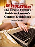 In Violation! An Erotic Author's Guid...