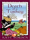 img - for Death of a Turkey by Kate Borden (2006-01-02) book / textbook / text book