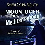 Moon over the Mediterranean | Sheri Cobb South