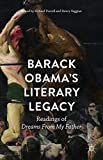 img - for Barack Obama's Literary Legacy: Readings of Dreams From My Father book / textbook / text book
