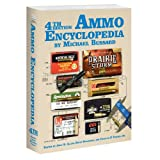 4th Edition The Ammo Encyclopedia