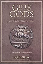 Gifts from the Gods: Art and the Olympic…