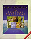 img - for Sociology: The Central Questions book / textbook / text book