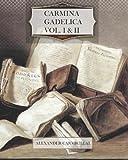 Carmina Gadelica, Vol. I & II