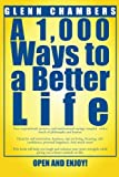 img - for A 1,000 Ways To A Better Life book / textbook / text book