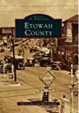 img - for Etowah County (AL) (Images of America) book / textbook / text book
