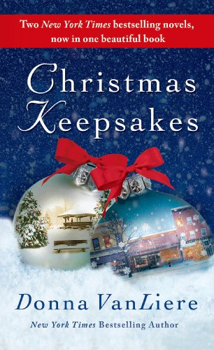 Christmas Keepsakes: Two Books in One: The Christmas Shoes & The Christmas Blessing, by Donna VanLiere