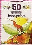 50 bons points : Princesses et F�es