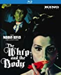 Whip and The Body: Kino Classics Rema...