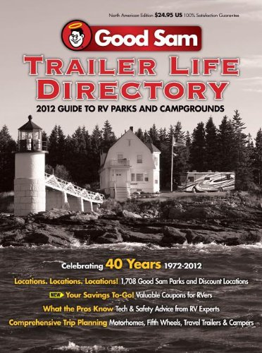 2012 Trailer Life Directory RV Parks and Campgrounds (Trailer Life Directory: RV Parks & Campgrounds) PDF