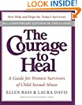 The Courage To Heal 4e: A Guide for W...