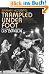 Trampled Under Foot: The Power and Ex...