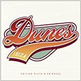 Various Artists Dunes Ibiza: Edition Playa D'En Bossa