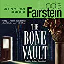 The Bone Vault (       UNABRIDGED) by Linda Fairstein Narrated by Barbara Rosenblat