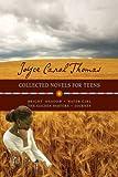 Joyce Carol Thomas: Collected Novels for Teens